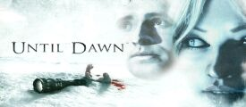 Настоящий хоррор - игра Until Dawn